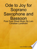 Ode to Joy for Soprano Saxophone and Bassoon - Pure Duet Sheet Music By Lars Christian Lundholm