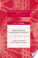 Rescuing Eu Emissions Trading