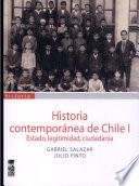 Historia contemporánea de Chile: Estado, legitimidad, ciudadanía