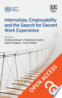 Internships Employability And The Search For Decent Work Experience