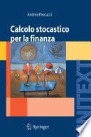 Calcolo stocastico per la finanza