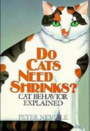 Do Cats Need Shrinks