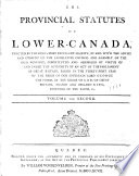 The provincial statutes of Lower Canada