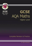 GCSE Maths AQA B Modular Complete Revision and Practice   Higher