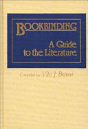 Bookbinding  a Guide to the Literature