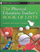 The Physical Education Teacher s Book Of Lists