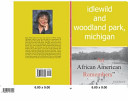 Idlewild and Woodland Park  Michigan an African American Remembers
