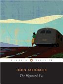 The Wayward Bus : enormous success, the grapes of wrath, steinbeck's vision...
