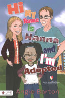 Hi My Name Is Hanna and I m Adopted