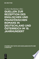 Quellen zur Rezeption des englischen und franz  sischen Romans in Deutschland und   sterreich im 19  Jahrhundert