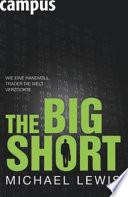 The Big Short   Wie eine Handvoll Trader die Welt verzockte