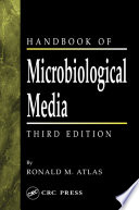 Handbook of Microbiological Media, Third Edition