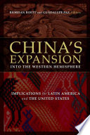 China s Expansion into the Western Hemisphere