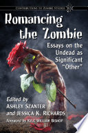 Romancing the Zombie Stopping But As It Develops To Suit