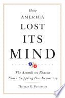 How America Lost Its Mind Book PDF