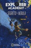 Explorer Academy : Il segreto di Nebula