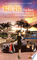 Bell Eye  The Best  Littlest Detective Agency in Palm Beach  Florida