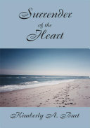 Surrender of the Heart And Mary Elizabeth Remembers When