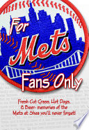 For Mets Fans Only
