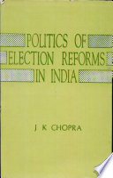 Politics of Election Reforms in India