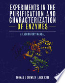 Experiments In The Purification And Characterization Of Enzymes book
