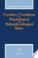 Coronary Circulation in Physiological and Pathophysiological States