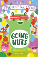 Super Happy Party Bears  Going Nuts