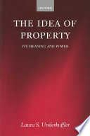 The Idea of Property