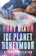 Ice Planet Honeymoon   A Compilation Book PDF