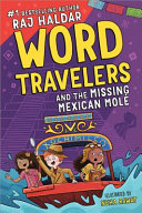 The Word Travelers and the Missing Mexican Molé