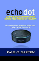Echo Dot 2nd Generation User Guide and Product Review