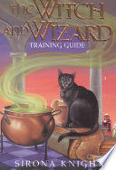 The Witch And Wizard Training Guide