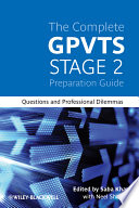 The Complete GPVTS Stage 2 Preparation Guide