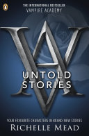 Vampire Academy  The Untold Stories