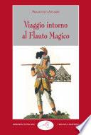 Viaggio intorno al Flauto magico