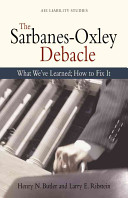 The Sarbanes-Oxley Debacle