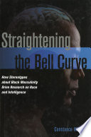 Straightening the Bell Curve