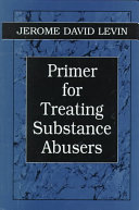Primer For Treating Substance Abusers