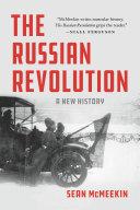 The Russian Revolution : award-winning scholar in the russian revolution, acclaimed...