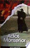 Adiós Monseñor
