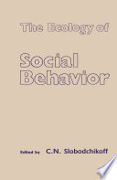 The Ecology of Social Behavior