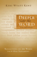 Deeper Into the Word  Old Testament