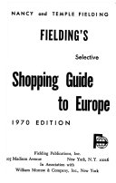 FIELDING S SELECTIVE SHOPPING GUIDE TO EUROPE