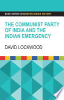 The Communist Party of India and the Indian Emergency