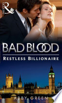 The Restless Billionaire  Bad Blood  Book 3