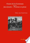 Chants de la Commune suivi de Po  mes en prose   Jean Jaur  s
