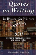 Quotes on Writing by Writers for Writers