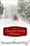 Lancaster County Christmas  A