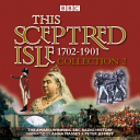 This Sceptred Isle Collection 2  1702   1901
