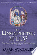 The Unexpected Ally  A Gareth   Gwen Medieval Mystery Book 8